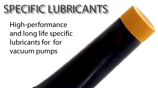 SPECIFIC LUBRICANTS